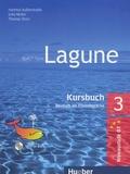 Hartmut Auderstrasse et Jutta Müller - Lagune 3 - B1 - Kursbuch - Deutsch als Fremdsprache. 1 CD audio