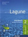 Hartmut Aufderstrasse et Jutta Müller - Kursbuch Lagune 2 - A2. 1 CD audio