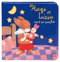 Hartmut Bieber - Hugo et Lison vont se coucher.