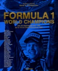 Hartmut Lehbrink - Formula 1 World Champions - All 32 World Champions since 1950. Edition bilingue anglais-allemand.