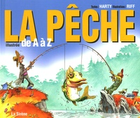Harty - La Pêche - Illustrée de A à Z.