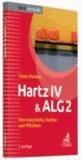 Hartz IV & ALG 2 - Ihre Ansprüche, Rechte und Pflichten.