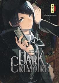Téléchargez des livres sur iphone Dark Grimoire Tome 1 par Haru Sakurana