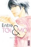 Haru Tsukishima - Entre toi et moi Tome 3 : .