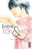 Haru Tsukushima - Entre toi et moi - Chapitre 3.