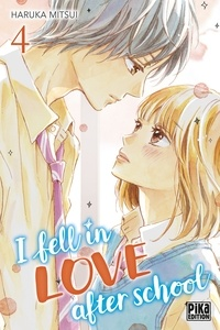 Haruka Mitsui - I fell in love after school T04.
