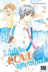 Haruka Mitsui - I fell in love after school Tome 2 : .
