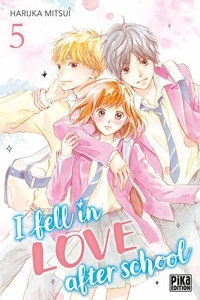 Haruka Mitsui - I fell in love after school Tome 5 : .