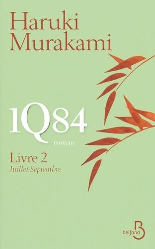 1Q84 Livre 2 Juillet-Septembre