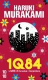Haruki Murakami - 1Q84 - Livre 3, Octobre-décembre.