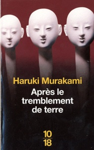 Haruki Murakami - Après le tremblement de terre.