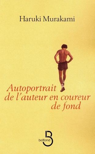 Autoportrait de l'auteur en coureur de fond - Haruki Murakami - Format ePub - 9782714452269 - 13,99 €