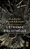 Haruki Murakami - L'étrange bibliothèque.