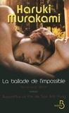 Haruki Murakami - La ballade de l'impossible.