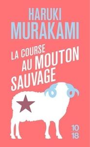 Haruki Murakami - La course au mouton sauvage.