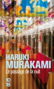 Source en ligne ebooks gratuits télécharger Le passage de la nuit par Haruki Murakami