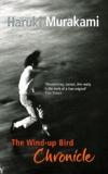 Haruki Murakami - The Wind-up Bird Chronicle.