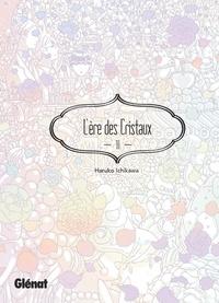 Haruko Ichikawa - L'Ère des Cristaux - Tome 10.