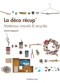 La déco récup - Matériaux naturels & recyclés.pdf