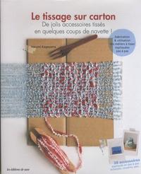 Le tissage sur carton - De jolis accessoires tissés en quelques coups de navette!.pdf