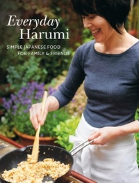 Harumi Kurihara - Everyday Harumi - Simple Japanese food for family and friends.