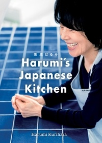 Harumi Kurihara - Harumi's Japanese Kitchen.