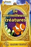 Harun Yahya - De merveilleuses créatures.