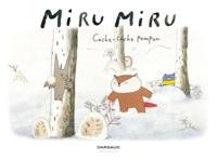 Haruna Kishi et Mathilde Maraninchi - Miru Miru Tome 3 : Cache-cache pompon.