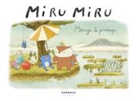 Haruna Kishi et Mathilde Maraninchi - Miru Miru Tome 5 : Ménage de printemps.
