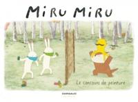 Haruna Kishi et Mathilde Maraninchi - Miru Miru Tome 6 : Le concours de peinture.
