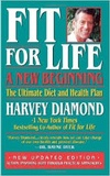 Harvey Diamond - Fit for Life: A New Beginning - The Ultimate Diet and Health Plan.