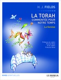 Harvey Fields - La Torah commentée pour notre temps - Tome 1, La Genèse.