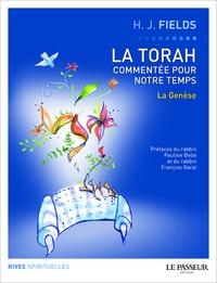 La Torah commentée pour notre temps- Tome 1, La Genèse - Harvey Fields |