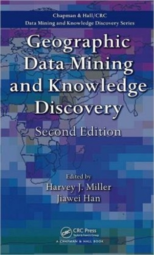 Harvey-J Miller et Jiawei Han - Geographic Data Mining and Knowledge Discovery.