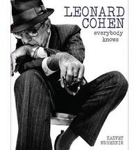 Harvey Kubernik - Leonard Cohen, Everybody Knows.