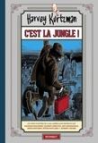 Harvey Kurtzman - C'est la jungle !.