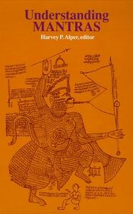 Harvey P Alper - Understanding Mantras.
