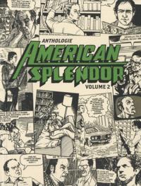 Harvey Pekar - Anthologie American Splendor - Volume 2.