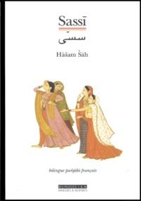 Hasam Sah - Sassi - Edition bilingue français-panjabi.