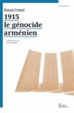 Hasan Cemal - 1915 le génocide Arménien.
