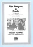 Hasan Kudar - Un Troyen à Paris - Mémoires d'un instituteur de village anatolien parisien d'adoption.