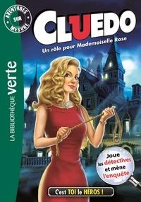 Hasbro - Aventure sur mesure Cluedo 16 - Un rôle pour Mademoiselle Rose.