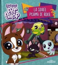 Hasbro - Littlest PetShop  : La soirée pyjama de Roxie.