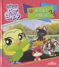 Hasbro - Littlest PetShop  : Retour a la nature.
