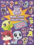 Hasbro - Mon livre collector Littlest Pet Shop - + de 1 600 stickers à collectionner !.