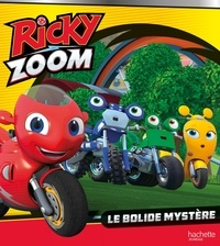 Hasbro - Ricky Zoom  : Le bolide mystère.