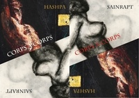 Hashpa et Sophie Sainrapt - Corps à Corps - Hashpa/Sainrapt 20 ans après.