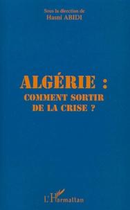 Histoiresdenlire.be Algérie : comment sortir de la crise ? Image