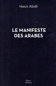 Hasni Abidi - Le manifeste des Arabes.