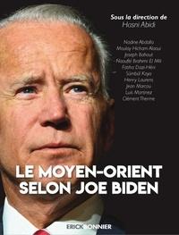 Hasni Abidi - Le Moyen-Orient selon Joe Biden.